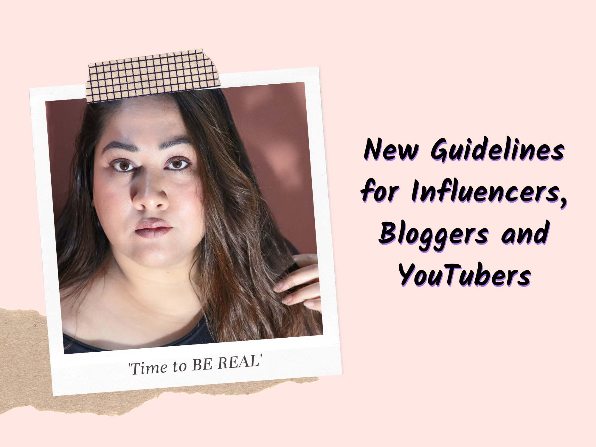 New Guidelines for Indian Social Media Influencers, Bloggers and YouTubers