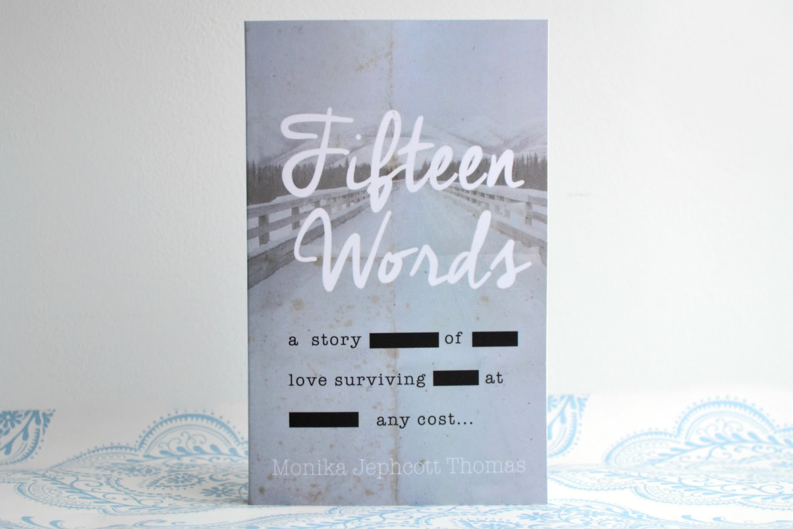 Fifteen Words by Monika Jephcott Thomas