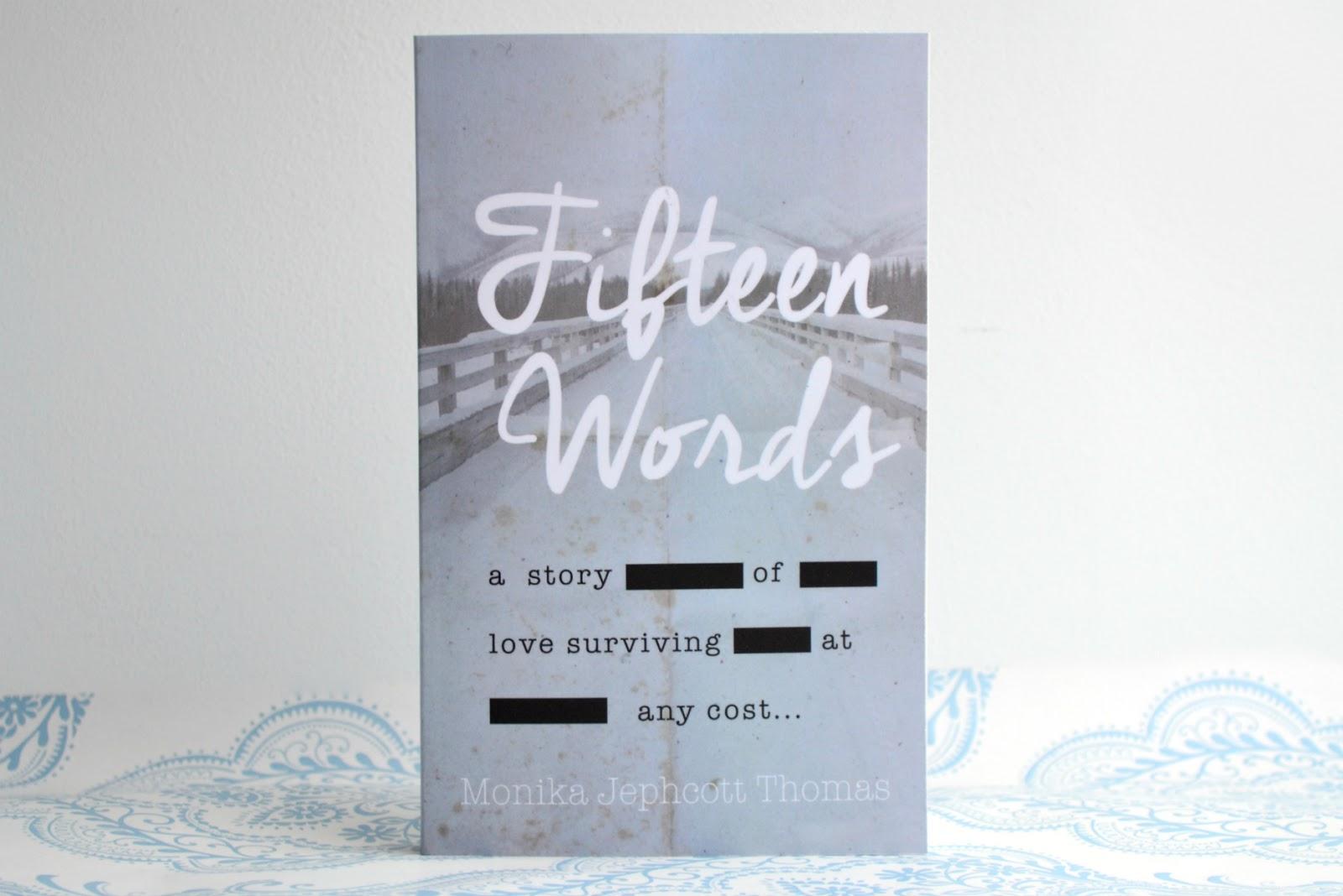 Fifteen Words by Monika Jephcott Thomas