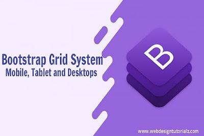 Bootstrap | Grid System - Mobile, Tablet and Desktops