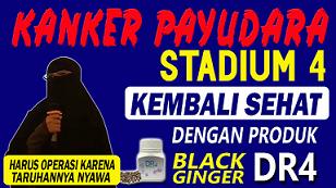 Testimoni Kanker Payudara stadium 4 | Jahe Hitam DR4 ...