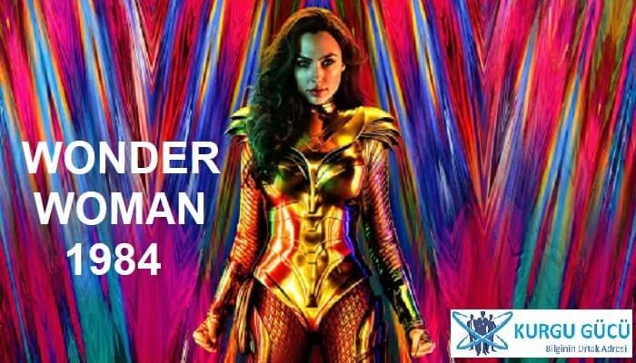Wonder Woman 1984 Film İncelemesi - Kurgu Gücü