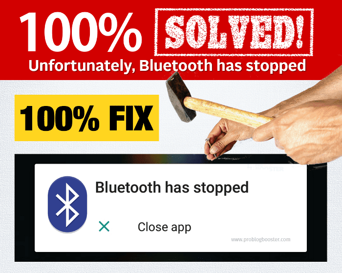 Solved Unfortunately Bluetooth share has stopped