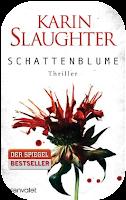 http://www.randomhouse.de/Taschenbuch/Schattenblume-Thriller/Karin-Slaughter/e462556.rhd