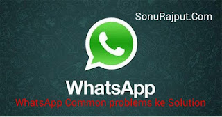 WhatsApp Common problems Ke Solution Ki jankari