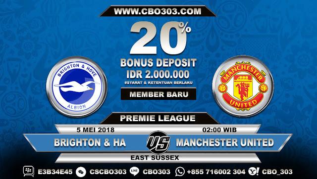 Prediksi Bola Brighton & Home Albion VS Manchester United 5 Mei 2018