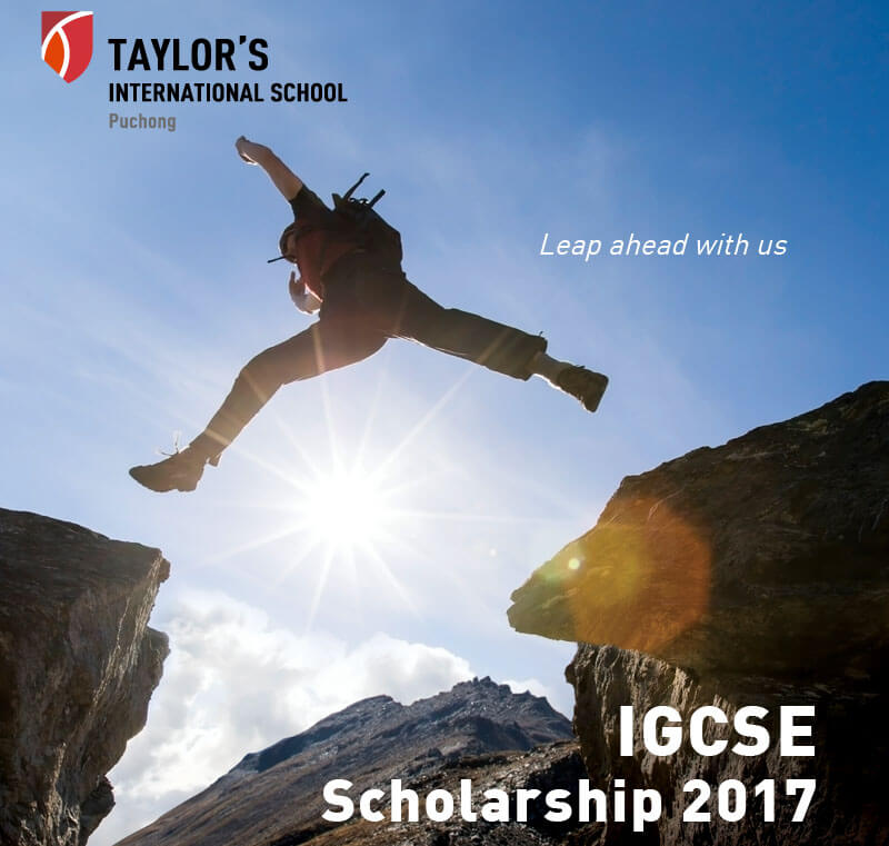 Taylor's International School Puchong - IGCSE Scholarship 2017