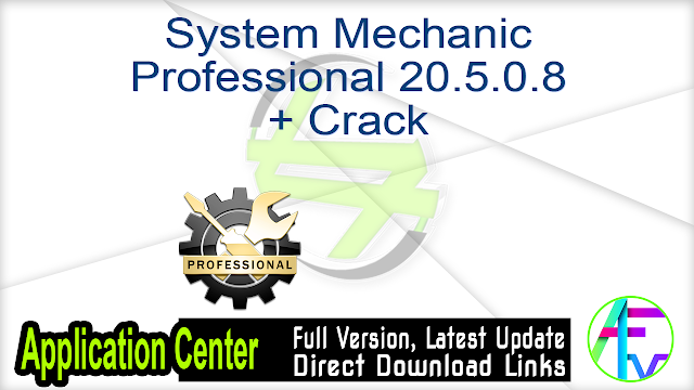 System Mechanic Professional 20.5.0.8 + Crack