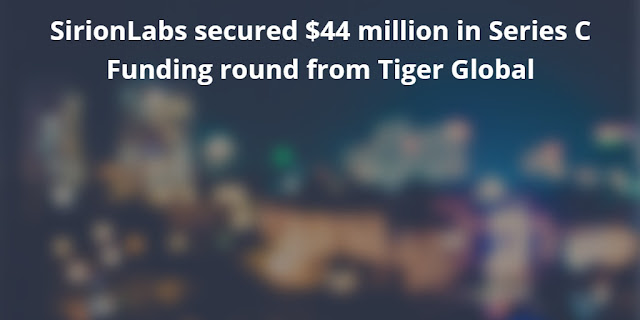 SirionLabs secured $44 million in Series C Funding Round from Tiger Global