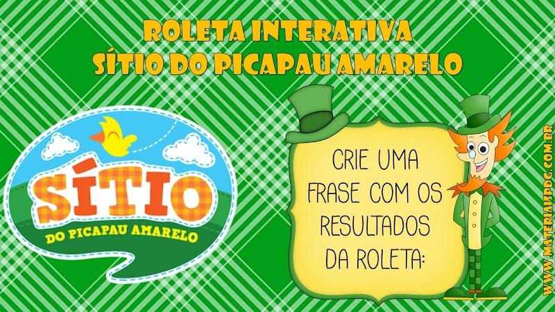 ROLETA INTERATIVA PARA CRIAÇÃO DE FRASES/ TEXTO - SÍTIO DO PICAPAU AMARELO