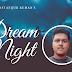 Dream Night - Mostafijur Ruman