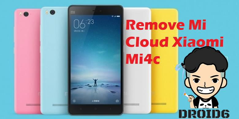 Remove Mi Cloud Xiaomi Mi4c Tested - DROID6 | Tutorial Flash, Remove