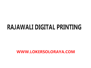 Loker Solo Marketing Digital Printing di Rajawali Digital Printing