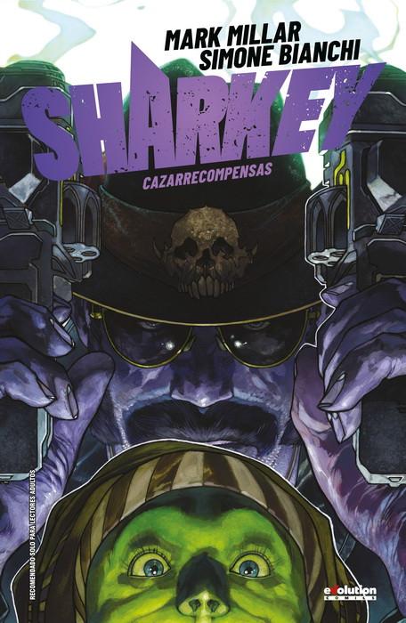 Reseña de Sharkey Cazarrecompensas, de Mark Millar y Simone Bianchi - Panini Comics