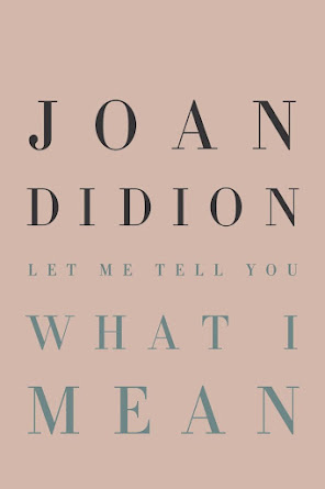 Let Me Tell You What I Mean By Joan Didion in Pdf 2021