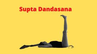 Supta Dandasana Benefits and Precautions