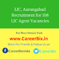 LIC, Aurangabad Recruitment for 108 LIC Agent Vacancies