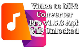 Aplikasi Video to MP3 Converter Pro v1.5.3 Apk VIP Unlocked