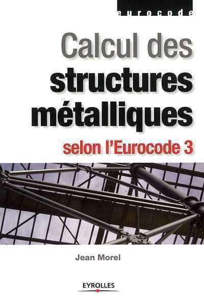 calcul des structures m talliques selon l 39 eurocode 3. Black Bedroom Furniture Sets. Home Design Ideas