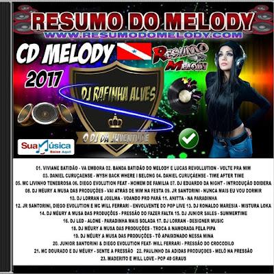 CD MELODY 2017 - DJ RAFINHA ALVES O DJ DA JUVENTUDE