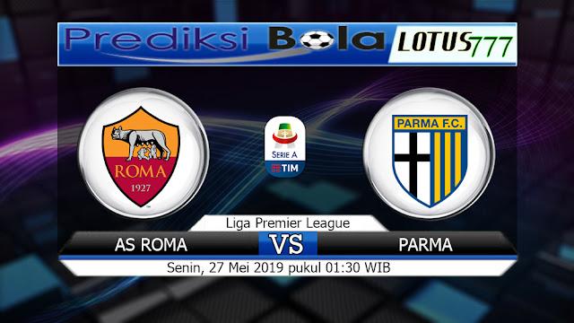 Prediksi AS Roma vs Parma Senin 27 Mei 2019