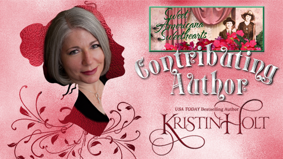 USA Today Bestselling Author Kristin Holt writes as a contributor to Sweet Americana Sweethearts