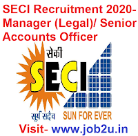 SECI Recruitment 2020, Manager (Legal), Senior Accounts Officer