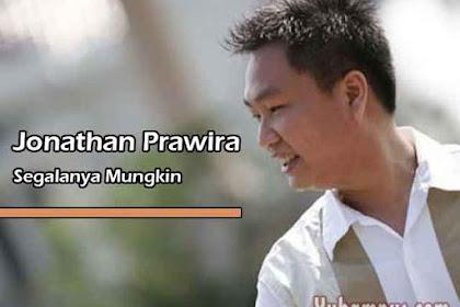 Lirik Lagu Rohani Segalanya Mungkin Jonathan Prawira