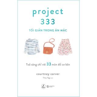 Project 333 – Tối Giản Trong Ăn Mặc ebook PDF-EPUB-AWZ3-PRC-MOBI