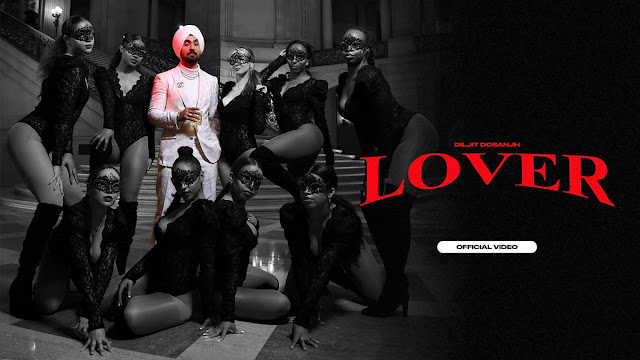 Lover Lyrics – Diljit Dosanjh | MoonChild Era