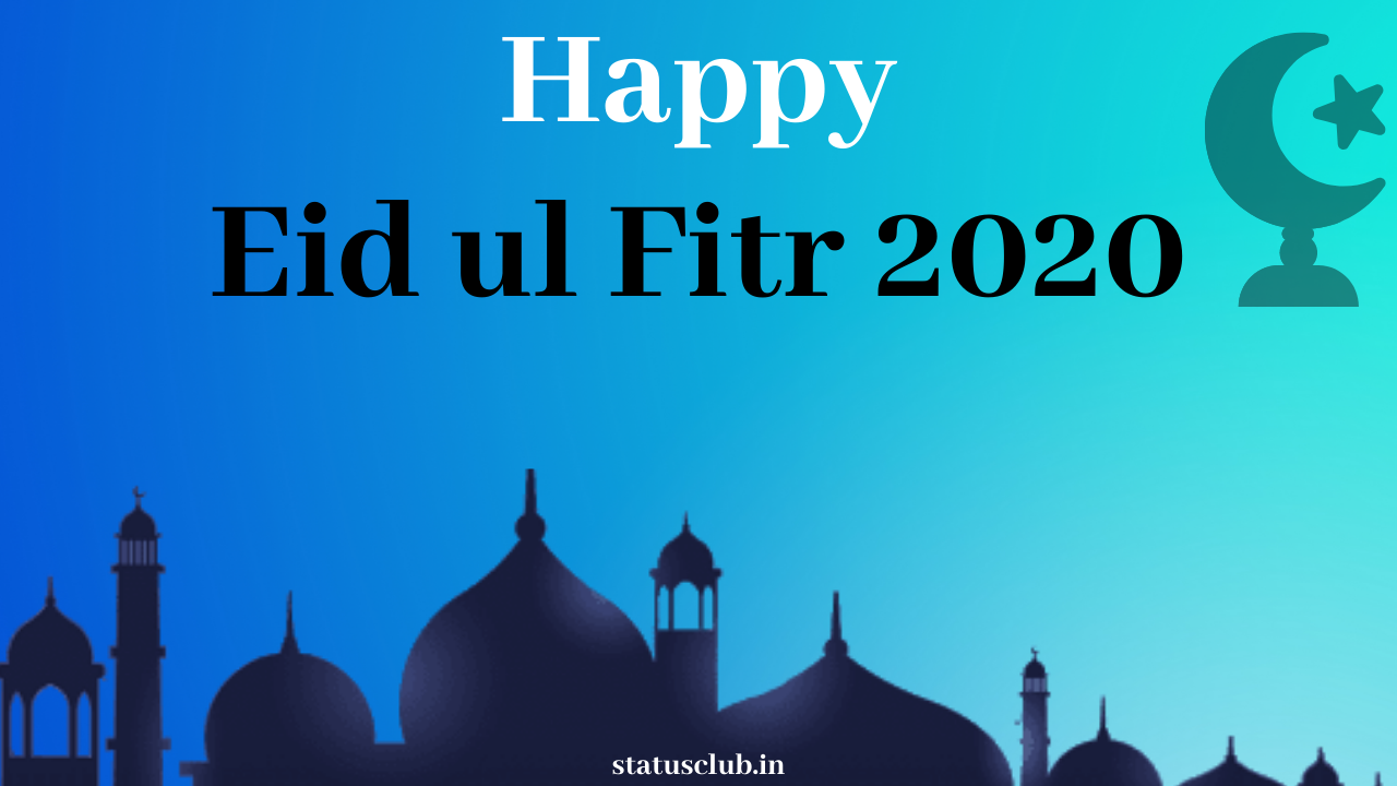 Happy Eid Ul Fitr 2020 - Wishes and HD Images of Ramzan Mubarak.