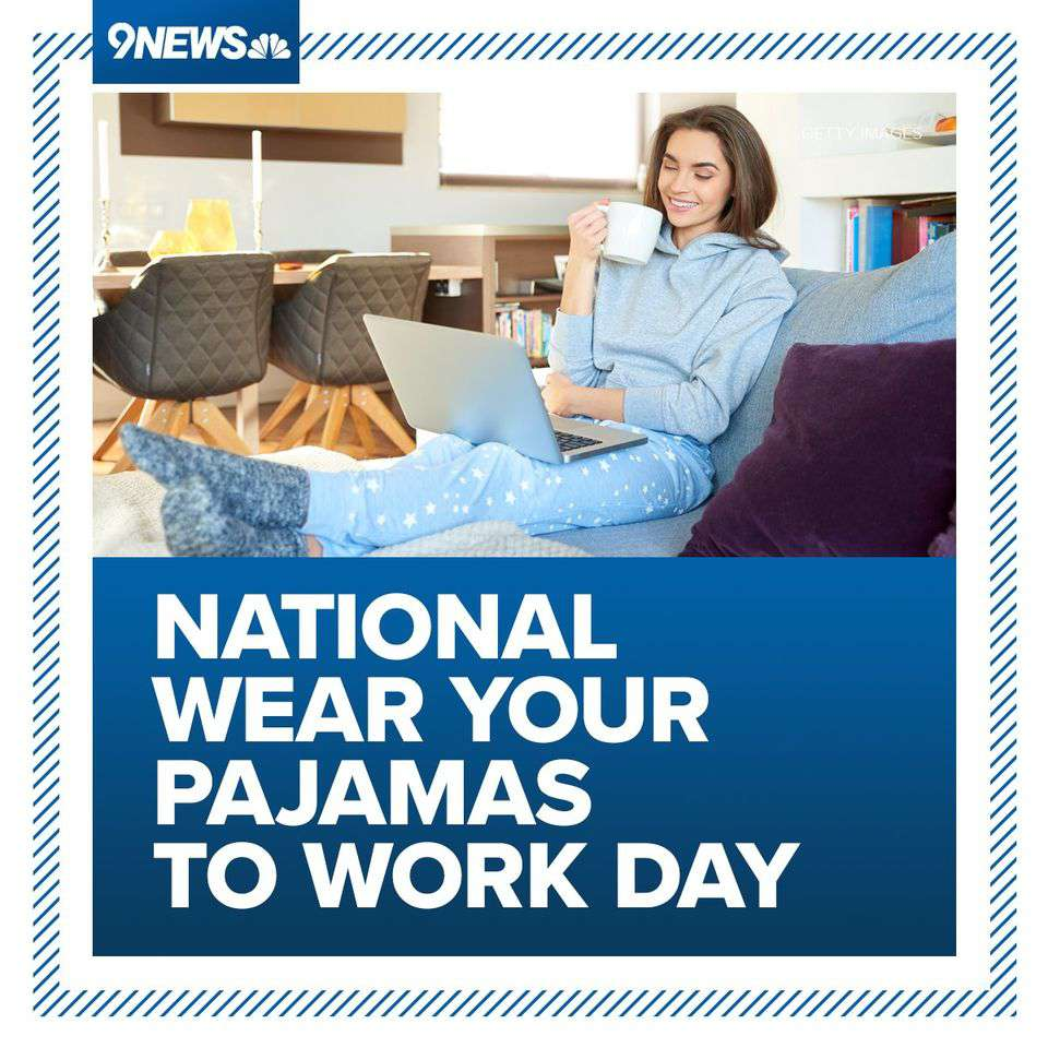 Wear Pajamas to Work Day Wishes Lovely Pics