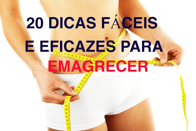Emagrecer: 20 dicas para perder peso rápido e com saúde