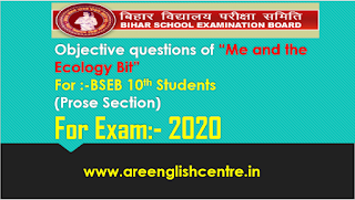 Objective questions of me and the Ecology Bit for BSEB 10th Students