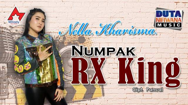 Nella Kharisma - Numpak RX King