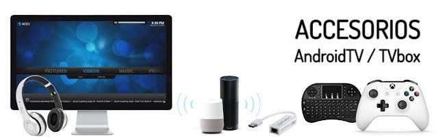 Comprar Accesorios para AndroidTV TVbox