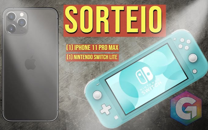 MEGA SORTEIO - Concorra a Um iPhone 11 Pro Max, e Um Nintendo Switch Lite!