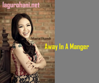 Download Lagu Away In A Manger (Mariah Shandi)