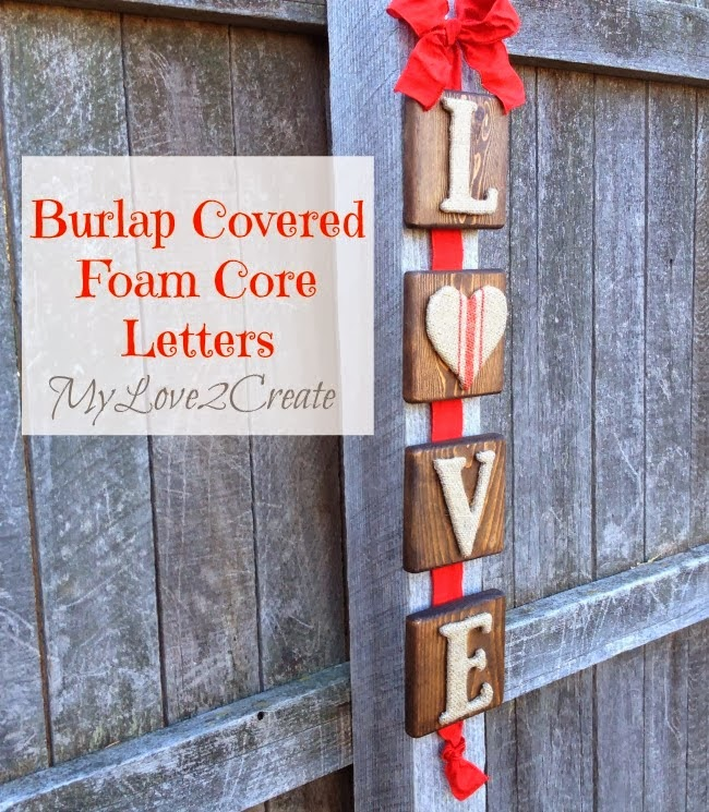 MyLove2Create, Burlap covered foam core letters