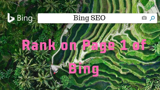 Bing SEO: How To Increase Your Search Traffic - Rank on Page 1 of Bing