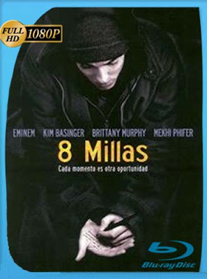 8 millas (2002) HD 1080p BDRip Dual Audio Latino-Inglés [GoogleDrive] DizonHD