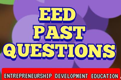 EED Past Questions Answers for National Diploma year 2