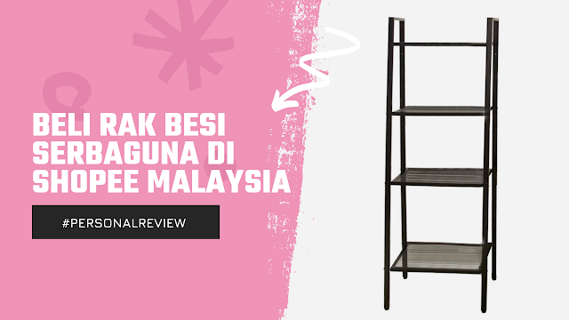 Beli Rak Besi Serbaguna di Shopee Malaysia