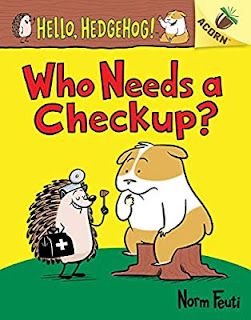 Book cover for Who Needs a Check Up? shows a cheerful Hedgehog giving Harry the Hamster a pretend check up