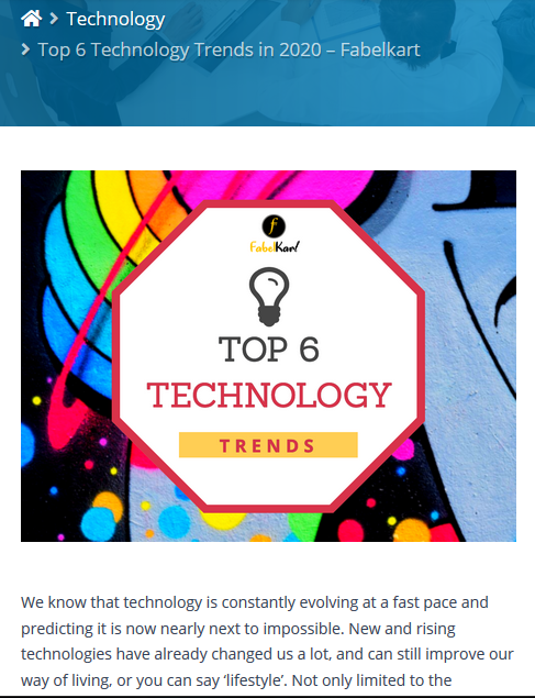 https://www.fabelkart.com/top-6-technology-trends-for-2020/?fbclid=IwAR3mEKNt_--Yyv0keuDVbspHF3EXZdnbs5R5G6mMi8j7NKPdb8dNXC3Xdz8