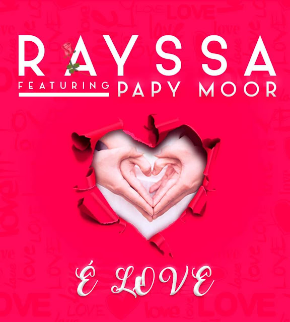 Rayssa ft. Papy Moor - É Love