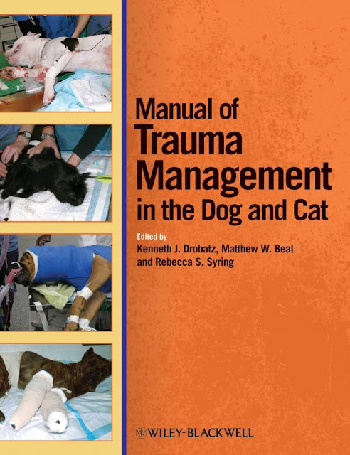 Manual of Trauma Management in the Dog and Cat  - WWW.VETBOOKSTORE.COM