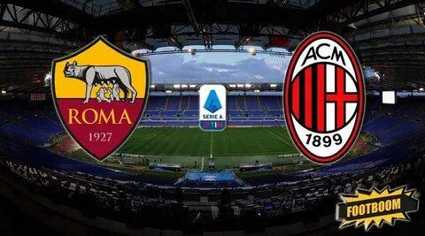 Милан рома футбол онлайнi