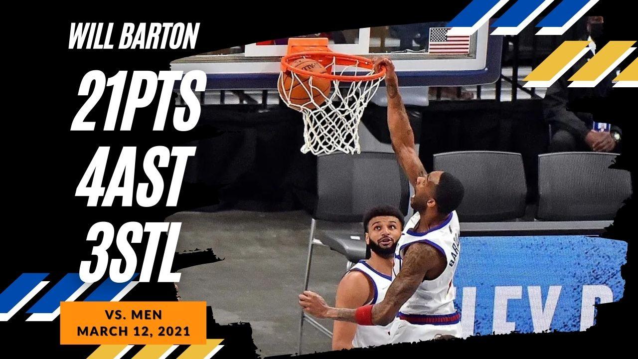Will Barton 21pts vs MEN   March 12, 2021   2020-21 NBA Season