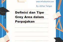 Definisi dan Tipe Grey Area dalam Perpajakan